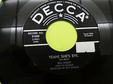 """Bill Haley yeah she's evil / the green door - 45 Record Vinyl Album 7"""""""