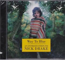 AN INTRODUCTION TO NICK DRAKE - WAY TO BLUE - CD - NEW -