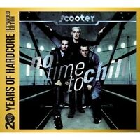 SCOOTER - NO TIME TO CHILL: 20YEARS OF HARDCORE 2 CD DISCO DANCE TECHNO POP NEUF