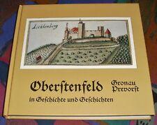 OBERSTENFELD Gronau Prevorst (Lkr. Ludwigsburg) - In Geschichte und Geschichten