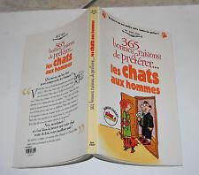 365 BONNE RAISONS DE PREFERER LES CHATS AUX HOMMES Beverly Guhl 1999