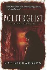 Poltergeist (Greywalker) by Kat Richardson   Paperback Book   9780749938956   NE
