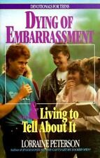 Dying of Embarrassment and Living to Tell about It No. 5 by Lorrai  - Adventist