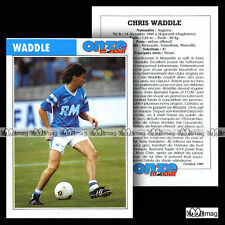 WADDLE CHRIS (OM OLYMPIQUE DE MARSEILLE) - Fiche Football 1989