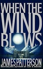 James Patterson, When the Wind Blows, (1998, Hardcover Novel)New/Display**USA**