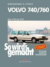 So wirds gemacht (Band 159) Volvo 740 & 760 (1982 bis 1991) ab 07.05.18