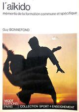 Livre Guy Bonnefond - L'aïkido (mémento de la formation commune et spécifique)