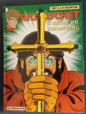 Ric Hochet 57 EO L'Heure du kidnapping Tibet Duchâteau Lombard