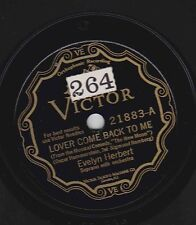 Evelyn Herbert on 78 rpm Victor 21883: Lover Come Back to Me/One Kiss