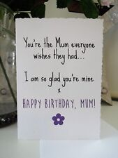 Mum wishes Happy Birthday Mum Card Humour Funny Handmade Mummy Personalised Dad