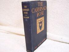 The Cardinal's Rose Van Tassel Sutphen 1900 1st Ed.Hard Cover Illustrated Harper