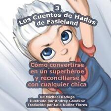Los Cuentos de Hadas de Fasieland: Los Cuentos de Hadas de Fasieland - 3 :...