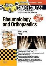Crash Course Rheumatology and Orthopaedics Updated Print + eBook edition, 3e