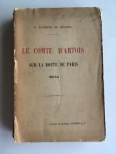 LE COMTE D'ARTOIS SUR LA ROUTE DE PARIS 1921 LEFEBVRE DE BEHAINE