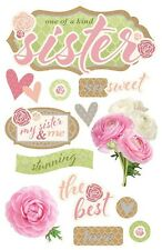 Scrapbooking Stickers Paper House 3D The Best Sister Sweet Roses Hearts & Me