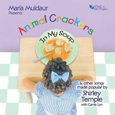 MARIA MULDAUR - ANIMAL CRACKERS IN MY SOUP: THE SONGS OF SHIRLEY TEMPLE (NEW CD)