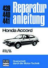 Reparaturanleitung Honda Accord ab 1978 - 81 @@ NEUWERTIG @@