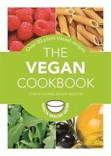 The Vegan Cookbook: Over 80 Plant-based Recipes by Tony Bishop-Weston, Yvonne Bishop-Weston (Paperback, 2014)