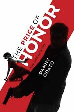 The Price of Honor: The Life of a Spy by Danny Odato 2014 SIGNED Paperback