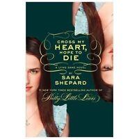 Lying Game: Cross My Heart, Hope to Die 5 by Sara Shepard (2013, Hardcover)