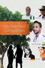 My Childhood Companion by Maria Schicks, Sunny Singh, Rita Cripe, Lator...