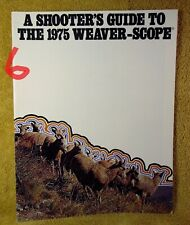 Vintage 1975 A Shooter's Guide To The 1975 Weaver-Scope Gun Catalog