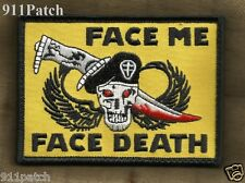 FACE ME FACE DEATH Skull Dagger Wings Hook Law Enforcement Police Patch