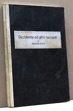 OCCIDENTE ED ALTRI RACCONTI - R. Orsini