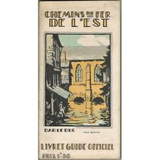 CHEMIN de FER de l'EST Dessins ROBIDA Photo Bienaimé Largeron Édit Baudelot 1928