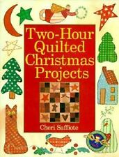 Two-Hour Quilted Christmas Projects ( Saffiote, Cheri ) Used - VeryGood