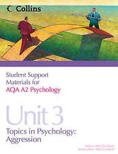Student Support Materials for Psychology – AQA A2 Psychology Unit 3: Topics in P