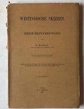 Westindische Skizzen; Reise- Erinnerungen - Brill, Leiden, 1887