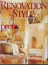 RENOVATION STYLE MAGAZINE DECEMBER 2002 *JUST PLAIN PRETTY*