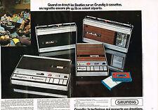 PUBLICITE ADVERTISING 1973 GRUNDIG magnétophone  à cassettes (2 pages)    100613