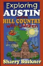 NEW - Exploring Austin and the Hill Country with Children