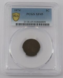 1874 Indian Cent PCGS XF 45 - 40884899