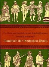 Tracht-Handbuch der Deutschen Tracht-Gewänder u.Zubehör