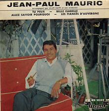 JEAN - PAUL MAURIC TU PEUX FRENCH ORIG EP ALAN GATE