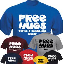 Free Hugs Terms & Conditions Apply Gift T-shirt