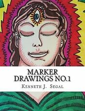 Marker Drawings No. 1 : A Selection of Images and Descriptive Text by Kenneth...