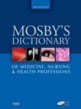 Mosby's Dictionary of Medicine, Nursing & Health Professions (Mosby's Dictionary