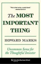 The Most Important Thing: Uncommon Sense for the Thoughtful Investor (Columbia