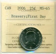 2006 Canada 25-cent Bravery; First Day ICCS MS-65