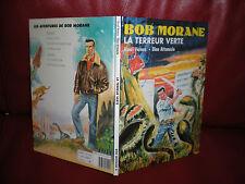 BOB MORANE - LA TERREUR VERTE - EDITION ORIGINALE LEFRANCQ 1989