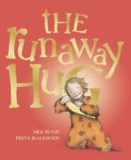 The Runaway Hug by Nick Bland: New
