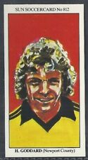 SUN-SOCCERCARDS FOOTBALL-#0812- NEWPORT - HOWARD GODDARD