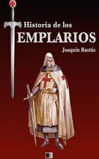 Historia de Los Templarios by Joaquín Bastús (2016, Paperback)