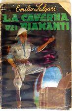 ROMANZI DELL'ARDIMENTO N.6 EDITRICE PAGANI 1945 SALGARI LA CAVERNA DEI DIAMANTI