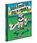 When I Grow up, I'll Be a Bull by Amy Hammond (2013, Hardcover)