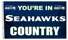 You Re in Seattle Seahawks Country Football NFL Deluxe 3 X 5 Banner Flag